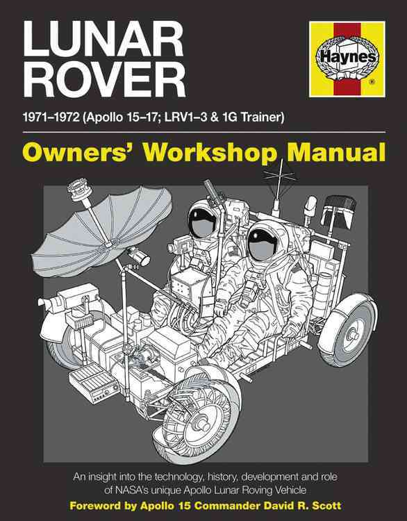 Lunar Rover Manual, 1971-1972 By Riley, Christopher/ Woods, David/ Dolling, Philip